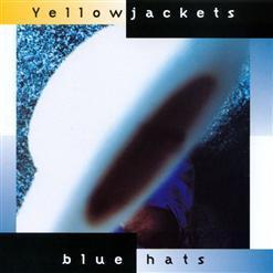 Yellowjackets - Blue Hats (1997)
